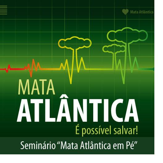 Mata Atlântica é possível Salvar