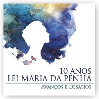 VII Encontro Nacional sobre 10 anos da Lei Maria da Penha
