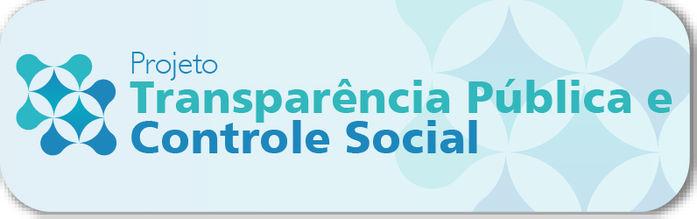 Projeto Transparência Pública e Controle Social