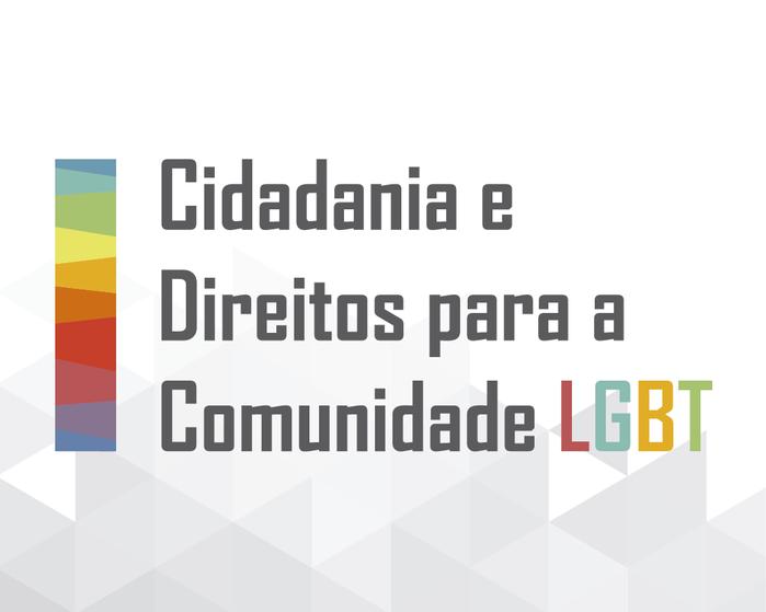 Cidadania e Direitos para a Comunidade LGBT