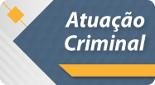 Grupo de Pesquisa, Atuação Criminal