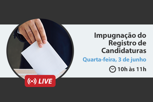 [LIVE] Impugnação do registro de candidaturas