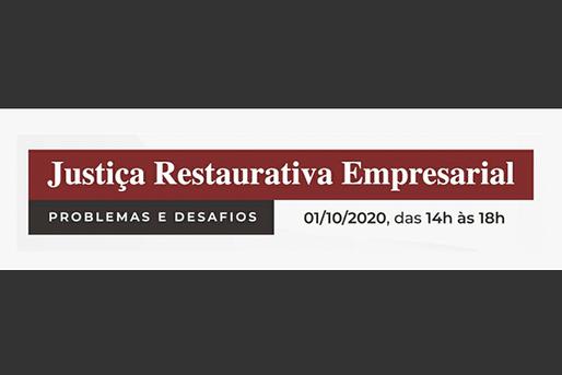 Justiça Restaurativa Empresarial - Problemas e desafios