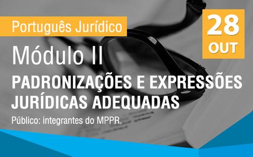[Português Jurídico] Módulo II: Padronizações e expressões jurídicas adequadas