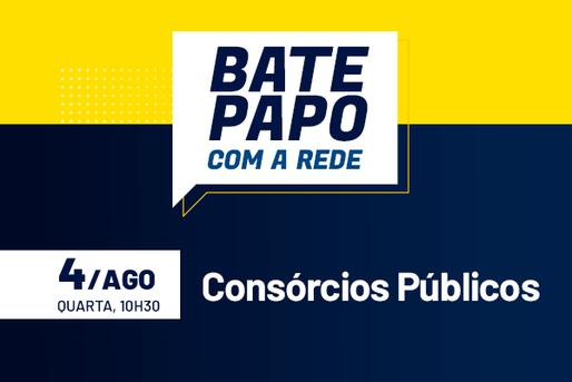 [Bate-Papo com a Rede] Consórcios Públicos