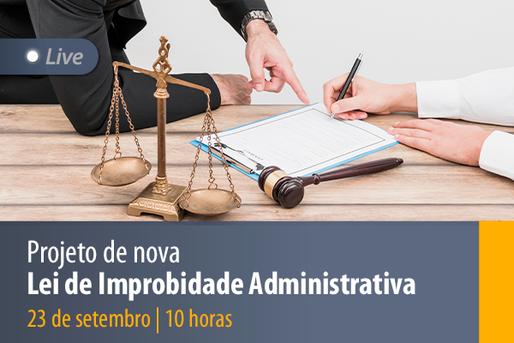 [LIVE] Projeto de nova Lei de Improbidade Administrativa